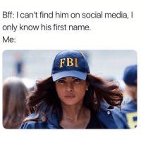 I may not know where to eat or how to be a functioning useful human being in society but my finding sh*t out skills r next level. Don't play. (Also congrats Nick and Priyanka!!!! 🎉): Bff: I can't find him on social media, I  only know his first name.  Me:  FBI I may not know where to eat or how to be a functioning useful human being in society but my finding sh*t out skills r next level. Don't play. (Also congrats Nick and Priyanka!!!! 🎉)