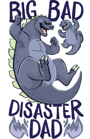 annalookhuman:  Since I made a Mama Mothra, it's only just that I make a Dad Godzilla as well! I took some creative liberties with the kiddo's designs… For obvious reasons… *shudders at Minya's tragic design* Now available on apparel, mugs and cards on LookHuman.com! : BIG BAD  DISASTER  NDADA annalookhuman:  Since I made a Mama Mothra, it's only just that I make a Dad Godzilla as well! I took some creative liberties with the kiddo's designs… For obvious reasons… *shudders at Minya's tragic design* Now available on apparel, mugs and cards on LookHuman.com!