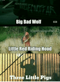 Big Bad Wolf  Era  LV  Little Red Riding Hood  ree Little Pigs The Walking Dead Bedtime Stories ~Isis J.