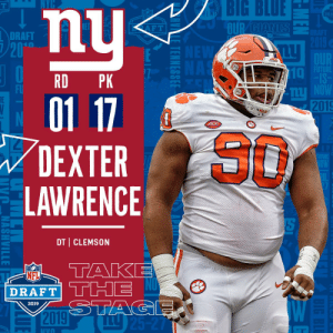 With the #17 overall pick in the 2019 @NFLDraft, the @Giants select DT Dexter Lawrence! #NFLDraft (by @Bose) https://t.co/fkdS7oibt9: BIG  BLUE  DRA  DRAFT  20  10  RD PK  FU  2019  4CC  80  DEXTER  LAWRENCE  DT CLEMSON  AP  NFL  DRAFT  2019 With the #17 overall pick in the 2019 @NFLDraft, the @Giants select DT Dexter Lawrence! #NFLDraft (by @Bose) https://t.co/fkdS7oibt9