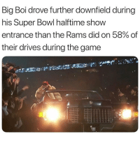 😂😂😂😂 sorry rams fans Double tap and tag a friend! - Follow @sportzmotivation for more daily posts!: Big Boi drove further downfield during  his Super Bowl halftime show  entrance than the Rams did on 58% of  their drives during the game 😂😂😂😂 sorry rams fans Double tap and tag a friend! - Follow @sportzmotivation for more daily posts!