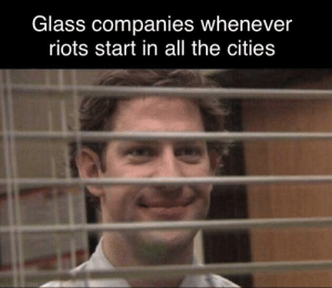 Big Glass started the riots: Big Glass started the riots