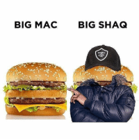Know the difference.: BIG MAC  BIG SHAQ Know the difference.