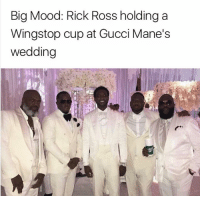 Rick Ross: Big Mood: Rick Ross holding a  Wingstop cup at Gucci Mane's  wedding