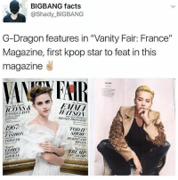"""😊: BIGBANG facts  @Shady BIGBANG  G-Dragon features in """"Vanity Fair: France""""  Magazine, first kpop star to feat in this  magazine  VANAFHR  ICONOCLAST:s  DISNEY PRINCESS  TODAY  FISHION  HURRICANE  FOREVER  LETTER 😊"""