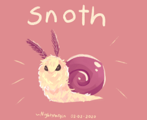 bigwigs: amy-draws:   slimeysnailfriends:  specsthespectraldragon:   nightmargin: I've discovered the ultimate life form @slimeysnailfriends    oh my goodness thank you for bringing this creature into the world!!!!!!!!!!!  Snoth fan art @theresonlyzuul​ @bigwigs​    SNOTH SNOTH SNOTH : bigwigs: amy-draws:   slimeysnailfriends:  specsthespectraldragon:   nightmargin: I've discovered the ultimate life form @slimeysnailfriends    oh my goodness thank you for bringing this creature into the world!!!!!!!!!!!  Snoth fan art @theresonlyzuul​ @bigwigs​    SNOTH SNOTH SNOTH