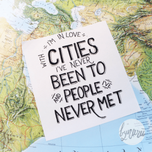 """calligraphy: """"I'm in love with cities I've never been to and people I've never met""""Calligraphy by @bynarii,Instagram     Live the CalligraphyLife.org   : BİLACK  rakhan  Aral'sk  Sary lshi  D aIa  ARAL  Platea  Nukus AT3  Kum  DES E  LERANON  SYRIA  EGYPT  CITIES  DesNew Delhi  I'VE NEVER  BEEN TO  PEOPLE  Bombay  DII  Channel  NEVER MET  Eight Degree Channel  One and  uur Gaabo calligraphy: """"I'm in love with cities I've never been to and people I've never met""""Calligraphy by @bynarii,Instagram     Live the CalligraphyLife.org"""