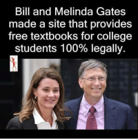 """Anaconda, College, and Lol: Bill and Melinda Gates  made a site that provides  free textbooks for college  students 100% legally. <p><a href=""""http://stanfordetc.tumblr.com/post/128224628099/ohthekorean"""" class=""""tumblr_blog"""">stanfordetc</a>:</p>  <blockquote><p><a href=""""http://ohthekorean.tumblr.com/post/128204711216/gogomrbrown-httpsopenstaxcollegeorg-fuck"""" class=""""tumblr_blog"""">ohthekorean</a>:</p>  <blockquote><p><a class=""""tumblr_blog"""" href=""""http://gogomrbrown.tumblr.com/post/128173450874"""">gogomrbrown</a>:</p> <blockquote> <h2><a href=""""https://openstaxcollege.org/""""><b><a href=""""https://openstaxcollege.org"""">https://openstaxcollege.org</a></b></a></h2> <p>FUCK CAPITALISM! This didn't cost tax payers anything. You don't need to be a governing body with a police force to do decent things.<br/></p> </blockquote>  <a class=""""tumblelog"""" href=""""http://tmblr.co/m2UvaEsg5f65PcKlrU9tFkw"""">stanfordetc</a> <a class=""""tumblelog"""" href=""""http://tmblr.co/mrMk1cFjAf5YjmZOwo-yKNQ"""">freedomofscreech</a></blockquote>  <p>THANK</p></blockquote>  <p>&gt;Man gets rich through capitalism<br/>&gt;&ldquo;Lol fuk capitalism&rdquo;</p>"""