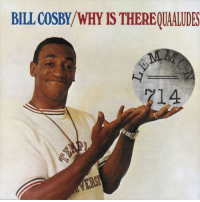 Bill Cosby: BILL COSBY/WHY IS THEREQUALUDES  214
