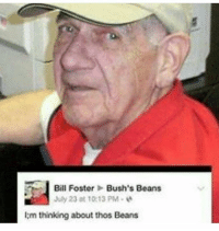 I;m thinking about thos beans memes memecucks edgy blacklivesmatter feminism saveripheadphoneusers lgbtq emo justicefortrayvon bdsm mlp homestuck autism downsyndrome translivesmatter killallwhites furry cancer yesallwomen daquan filthyfrank anime top bodtf tumblr undertale onision kanyewest Top Heck: Bill Foster Bush's Beans  July 23 at 10:13 PM  m thinking about thos Beans I;m thinking about thos beans memes memecucks edgy blacklivesmatter feminism saveripheadphoneusers lgbtq emo justicefortrayvon bdsm mlp homestuck autism downsyndrome translivesmatter killallwhites furry cancer yesallwomen daquan filthyfrank anime top bodtf tumblr undertale onision kanyewest Top Heck