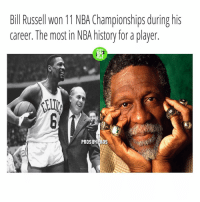 💍💍💍💍💍💍💍💍💍💍💍: Bill Russell Won 11 NBA Championships during his  career. The most in NBA history for a player  PRO  PROS  PROSBYPROS 💍💍💍💍💍💍💍💍💍💍💍