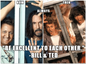Bill & Ted's words of wisdom are as important as their music… here's hoping the future is still inspired by the Two Great Ones: Bill & Ted's words of wisdom are as important as their music… here's hoping the future is still inspired by the Two Great Ones