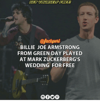 "Mark Zuckerberg, Memes, and Wedding: BILLIE JOE ARMSTRONG  FROM GREEN  DAY PLAYED  AT MARK  ZUCKERBERG S  WEDDING FOR FREE • With all the money in the world, MarkZuckerberg can practically buy whatever his heart desires. • But it didn't take money for the Facebook founder to have his favorite singer perform at his wedding as PunkRockLegend revealed he played at the billionaire's special day for free. • BillieJoeArmstrong 44, explained that he didn't take a dime from Zuckerberg, who he found to be an 'endearing' and 'nerdy' GreenDay fan. • Zuckerberg personally asked Billie to play ""LAST NIGHT ON EARTH"""