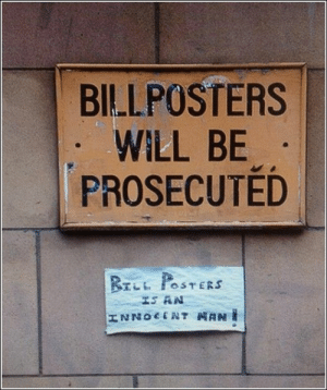 39 Funny Pics and Memes Can't Stop Laughing: BILLPOSTERS  WILL BE  PROSECUTED  BrLL POSTERS  IS AN  HNZOCTONT NANI 39 Funny Pics and Memes Can't Stop Laughing