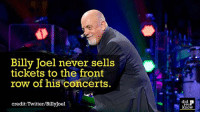 Good guy Billy Joel 💯 concerts billyjoel awesome livemusic 📢 Share the knowledge! Tag your friends in the comments. ➖➖➖➖➖➖➖➖➖➖➖ Want more Did You Know(s)? ➡📓 Buy our book on Amazon: [LINK IN BIO] ➡📱 Download our App: http:-apple.co-2i9iX0u ➡📩 Get daily text message alerts: http:-Fact-Snacks.com ➡📩 Free email newsletter: http:-DidYouKnowFacts.com-Sign-Up- ➖➖➖➖➖➖➖➖➖➖➖ We post different content across our channels. Follow us so you don't miss out! 📍http:-facebook.com-didyouknowblog 📍http:-twitter.com-didyouknowfacts ➖➖➖➖➖➖➖➖➖➖➖ DYN FACTS TRIVIA TIL DIDYOUKNOW NOWIKNOW: Billy Joel never sells  tickets to the front  row of his concerts.  credit: Twitter/BillyJoel  did 2  you  know Good guy Billy Joel 💯 concerts billyjoel awesome livemusic 📢 Share the knowledge! Tag your friends in the comments. ➖➖➖➖➖➖➖➖➖➖➖ Want more Did You Know(s)? ➡📓 Buy our book on Amazon: [LINK IN BIO] ➡📱 Download our App: http:-apple.co-2i9iX0u ➡📩 Get daily text message alerts: http:-Fact-Snacks.com ➡📩 Free email newsletter: http:-DidYouKnowFacts.com-Sign-Up- ➖➖➖➖➖➖➖➖➖➖➖ We post different content across our channels. Follow us so you don't miss out! 📍http:-facebook.com-didyouknowblog 📍http:-twitter.com-didyouknowfacts ➖➖➖➖➖➖➖➖➖➖➖ DYN FACTS TRIVIA TIL DIDYOUKNOW NOWIKNOW