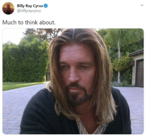 Billy Ray Cyrus Gets Roasted For His Cringey 'Deep' Tweet: Billy Ray Cyrus Gets Roasted For His Cringey 'Deep' Tweet