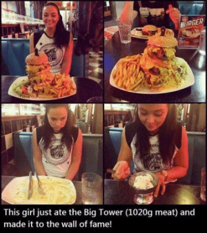 Tumblr, Blog, and Girl: BIRGER  This girl just ate the Big Tower (1020g meat) and  made it to the wall of fame! srsfunny:What Is She Made Of?