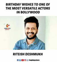 Birthday Wishes To #RiteishDeshmukh :): BIRTHDAY WISHES TO ONE OF  THE MOST VERSATILE ACTORS  IN BOLLYWOOD  LAUGHING  Colours  RITEISH DESHMUKH  R  ,回參/laughingcolours Birthday Wishes To #RiteishDeshmukh :)
