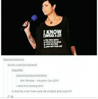 Memes, 🤖, and Zach And: bkamammaltamas  Kim Rhodes Houston Con 2015  need this fucking shirt.  Is that the mom from suite lie of Zach and Cody?  IT IS Savage
