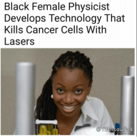 "Beyonce, Brains, and Club: Black Female Physicist  Develops Technology That  Kills Cancer Cells With  Lasers  17  lja4 @Regrann from @17thsoulja4 - Dr. Hadiyah-Nicole Green became the recent winner of a $1.1 million grant to further develop a technology she's pioneered that uses laser-activated nanoparticles to treat cancer, AL reports. Green is one of fewer than 100 black female physicists in America. She lost her parents when she was young and was raised by her aunt and uncle. While in school her aunt died from cancer, and three months later her uncle was diagnosed with cancer, too. Green went on to earn her degree in physics at Alabama A&M University, being crowned Homecoming Queen while she was at it, before going on a full scholarship to the University of Alabama at Birmingham to earn her Masters and Ph.D. There Green would become the first to work out how to deliver nanoparticles into cancer cells exclusively, so that a laser could be used to remove them, and then successfully carry out her treatment on living animals. As she takes on her growing responsibilities, Green still makes time to speak at schools, Boys & Girls Clubs and other youth events. ""Young black girls don't see those role models (scientists) as often as they see Beyonce or Nicki Minaj,"" says Green. ""It's important to know that our brains are capable of more."" 17thsoulja BlackIG17th blackexcellenceinmedicine🔬 - regrann Mediaoutrage"