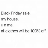 Anaconda, Bae, and Black Friday: Black Friday sale.  my house.  un me  all clothes will be 100% off Dm to bae 🔥🔥🔥🔥🔥