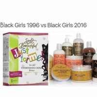 😍😍 Follow @dollbeautytips for the BEST beauty tips, beauty memes and more! @dollbeautytips 💕: Black Girls 1996 vs Black Girls 2016  st  om.  EP CLEANS  CURL &  No-Iye  CONDITIONING CRÉN  Relaxer  BA  cO  DEEP TREATMENT  MASQUE  COLDREN  REGULAR  OLEP TREATMENT  MASQUE 😍😍 Follow @dollbeautytips for the BEST beauty tips, beauty memes and more! @dollbeautytips 💕