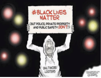 # BLACK LIVES  MATTER  BUT POLICE, PRIVATE PROPERTY  AND PUBLIC SAFETY DONT!  BALTIMORE  LOOTERS  con Unironically this