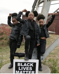 Fierce.  I love it.: BLACK  LIVES  MATTER Fierce.  I love it.