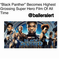 "How Many Times, Memes, and Saw: ""Black Panther"" Becomes Highest  Grossing Super Hero Film Of All  Time  @balleralert  MARVEL STUDIOS  BLACKA.  ATHER ""Black Panther"" Becomes Highest Grossing Super Hero Film Of All Time -blogged by @theRealAlexisDanielle ⠀⠀⠀⠀⠀⠀⠀ ⠀⠀⠀⠀⠀⠀⠀ And just like that, ""Black Panther"" has become the highest grossing super hero movie of all time in the United States, edging out the ""Avengers"". ⠀⠀⠀⠀⠀⠀⠀ ⠀⠀⠀⠀⠀⠀⠀ Just five weeks after its release, the film has smashed record after record to become one of the best selling films in US history. ⠀⠀⠀⠀⠀⠀⠀ ⠀⠀⠀⠀⠀⠀⠀ Now, Ryan Coogler's Box office hit is set to surpass the $1.2148 billion global gross mark previously set by ""Iron Man 3"" by the end of the weekend. The marker will make the African themed film the highest grossing super hero film ever internationally. ⠀⠀⠀⠀⠀⠀⠀ ⠀⠀⠀⠀⠀⠀⠀ Many viewers of the film are particularly excited about its success, given the fact that it is lead by a nearly all-black cast. Viewers have took to social sites to share their satisfaction with the representation that the film provides particularly for women and people of color. ⠀⠀⠀⠀⠀⠀⠀ ⠀⠀⠀⠀⠀⠀⠀ "" I finally saw 'Black Panther' and all i have to say is WOW,"" one Twitter user said. ""Representation in that movie is PERFECT, made me feel like as a woman i could be the best and strongest warrior there ever was."" ⠀⠀⠀⠀⠀⠀⠀ ⠀⠀⠀⠀⠀⠀⠀ Congratulations to everyone involved with the film. How many times have you seen it?"