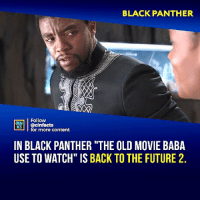 "Back to the Future, Facts, and Future: BLACK PANTHER  Follow  MIcinfacts  HATS  for more content  IN BLACK PANTHER ""THE OLD MOVIE BABA  USE TO WATCH"" IS BACK TO THE FUTURE 2. Who's smarter? Shuri or Stark? Your thoughts?⠀ -⠀⠀ Follow @cinfacts for more facts"