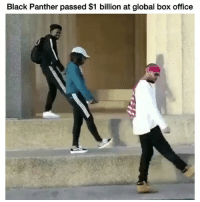 Funny, Black, and Black Panther: Black Panther passed $1 billion at global box office Congrats to the cast and crew 💯