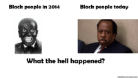 Funny, Memes, and Black: Black people in 2014  Black people today  What the hell happened?  Subscribe for more funny memes <p>blackpeople.png</p>