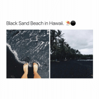 that aesthetic tho 🖤😩 (via: thatbucketlist - twitter) -> follow @bitchy.tweets for more 🥀: Black Sand Beach in Hawaii. that aesthetic tho 🖤😩 (via: thatbucketlist - twitter) -> follow @bitchy.tweets for more 🥀
