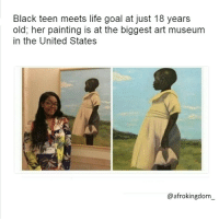 Amazing artwork! afrokingdom melanin blackbeauty blackisbeautiful africanamerican melaninonfleek melaninpoppin black blackmen panafricanism panafrican blacknationalism blackempowerment blackandproud blackpride blackpower BlackLivesMatter Amerikkka unapologeticallyblack blackisbeautiful justiceorelse problack blackexcellence: Black teen meets life goal at just 18 years  old, her painting is at the biggest art museum  in the United States  @afrokingdom Amazing artwork! afrokingdom melanin blackbeauty blackisbeautiful africanamerican melaninonfleek melaninpoppin black blackmen panafricanism panafrican blacknationalism blackempowerment blackandproud blackpride blackpower BlackLivesMatter Amerikkka unapologeticallyblack blackisbeautiful justiceorelse problack blackexcellence