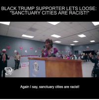 "America, Facebook, and Family: BLACK TRUMP SUPPORTER LETS LOOSE:  ""SANCTUARY CITIES ARE RACIST!""  KATHATN  STEINLETI  Again I say, sanctuary cities are racist! 🇺🇸 This black Trump supporter just spectacularly let loose on California's sanctuary cities. SPITTING 🔥🔥🔥She is WOKE!!!! 🇺🇸 Check out our store. Link in bio. 🇺🇸 LIKE our Facebook page 🇺🇸 Subscribe to our YouTube Channel 🇺🇸 Visit our website for more News and Information. 🇺🇸 www.UncleSamsMisguidedChildren.com 🇺🇸 Tag and Join our Misguided Family @unclesamsmisguidedchildren Video Cred: @minorityredefine.inc Use code USMCNATION10 for 10% off MisguidedLife MisguidedNation USMCNation Apparel ProGun 2A Tactical MAGA BackTheBlue latino Gun Ammo Conservative USMC airforce army navy republican Veterans K9 veteran pewpew murica merica america infantry immigration Trump."