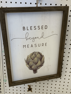 Blessed, World, and The World: BLESSED  legne  MEASURE What in the world does the artichoke have to do with it?