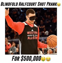 "He got him so good😂🙌 Comment ""L"" as many times as you can below without being interrupted for a follow! (103% actually can't do it!) 😳 - Follow @Sportzmixes for More! - Via: @dunkfilmz: BLINDFOLD HALFCOURT SHOT PRANK  WESTERN  ALLSTAR  FOR $500,000 He got him so good😂🙌 Comment ""L"" as many times as you can below without being interrupted for a follow! (103% actually can't do it!) 😳 - Follow @Sportzmixes for More! - Via: @dunkfilmz"