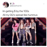 Rap, Tumblr, and Blog: @BlinkPinkYG  Im getting $ by the 100s  All my GQ's spread like hummus qweenjendeukie:  what do you guys think about jennie's English rap verse  cr: blinkpinkyg