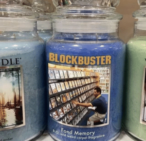 fond: BLOCKBUSTER  DLE  EA  BO. and weird carpet fragrance  Fond MemoryY  d amber