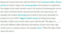"""Denny's, Internet, and Life: Blog posts include interviews with the District's best burlesque ladies, bizarre  posters for District shops, and custom graphics that attempt to complement  the culture of District Perrier, the posts just feel flat and unnecessary. For  example, the random horoscopes post would've been more shareable if it  jumped on one of 2015's biggest Tumblr memes involving horoscopes.  Basically, Tumblr users would create a post with the title """"The Signs As  and create different (often ridiculous) descriptions of how each zodiac sign  would react in a certain scenario. For example, here's """"What The Signs Think  About The Dress."""" <p><a href=""""http://lesserjoke.tumblr.com/post/114529959509/memedocumentation-real-life-meme-applications"""" class=""""tumblr_blog"""">lesserjoke</a>:</p>  <blockquote><p><a href=""""http://memedocumentation.tumblr.com/post/114528297020/real-life-meme-applications-meme-documentation"""" class=""""tumblr_blog"""">memedocumentation</a>:</p><blockquote><p><b>Real-Life Meme Applications?</b></p><p>Meme Documentation was hyperlinked in <a href=""""https://archive.today/lJTYZ"""">an article about content strategy</a>. This article references making use of memes such as the <a href=""""http://memedocumentation.tumblr.com/tagged/astrology-meme"""">astrology meme</a> and the <a href=""""http://memedocumentation.tumblr.com/post/112191397340/explained-dress-meme"""">dress meme</a> as a possible means for creating successful content. As if <a href=""""http://tmblr.co/mzUPF93FbIs3KIHzRsAh9tw"""">dennys</a> wasn't enough, it seems as if more content strategists are entertaining the idea of using memes for advertising. <br/></p></blockquote>  <p>Memes are also getting increasing amounts of attention in academia; see for instance this month's article""""Families and Networks of Internet Memes: The Relationship Between Cohesiveness, Uniqueness, and Quiddity Concreteness"""" in the Journal of Computer-Mediated Communication. (Open-access link:<a href=""""http://onlinelibrary.wiley.com/doi/10.11"""