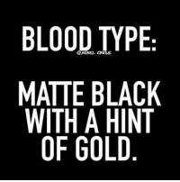 Memes, 🤖, and Blood Types: BLOOD TYPE  @REBEL CIRCUS  MATTE BLACK  WITH A HINT  OF GOLD 💀💀🐱