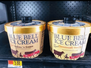 Cookies, Blue, and Ice Cream: BLUE BELL  ACE CREAM  BLUE BE  ICE CREAM  The  Gryginal Homemade Vanil  Cookies 'n Cream  Nd dA  Still a 1/2 Gal1  STl 1/2  5.88 When you have to lock the ice cream