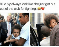 😂💀 Facts: Blue Ivy always look like she just got put  out of the club for fighting. 😂💀 Facts