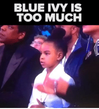 Um is Blue telling her parents to stop clapping 👀☠️😭😂 via: @buzzfeedobsessed: BLUE IVY IS  TOO MUCH Um is Blue telling her parents to stop clapping 👀☠️😭😂 via: @buzzfeedobsessed