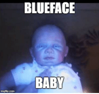 imgflip: BLUEFACE  BABY  imgflip.com