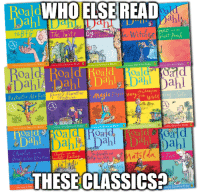 Memes, 🤖, and Witch: BoaldWHOELSE READ  e Witch  The Twits  Peack  Boa  Dahl ahl  ahl  wahl ned  cshe  Blake  Roald  d Road, Roald  Dahl Dahl  Oahl  dtalda  THESECLASSICS2