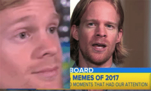 Meme, Memes, and White: BOARD  MEMES OF 2017  MOMENTS THAT HAD OUR ATTENTION White Guy Blinking Meme
