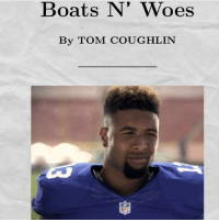 Memes, Woes, and Boat: Boats N' Woes  By TOM COUGHLIN God I miss Tom!
