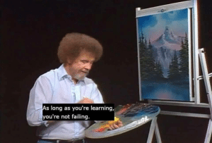 Bob Ross is the man: Bob Ross is the man