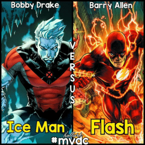 Who would win and why Infinite Fandom Battlegrounds AP: Bobby Drake  Barry Allen  Ice Man Flash  Who would win and why Infinite Fandom Battlegrounds AP